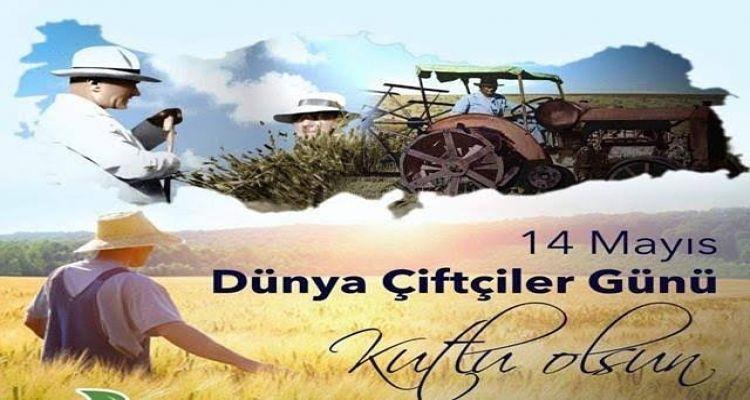 14 Mayıs Dünya Çiftçiler Günü kutlu olsun