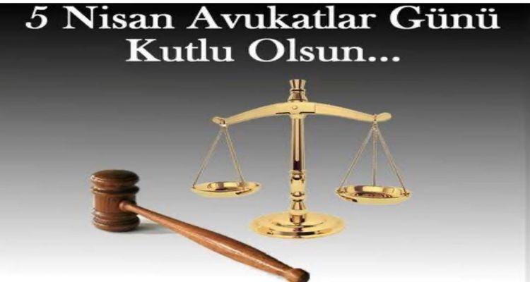 5 Nisan Avukatlar Gününü Kutluyoruz