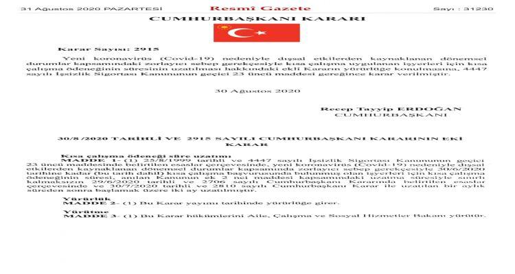 Kısa Çalışma Ödeneği iki ay uzatıldı.